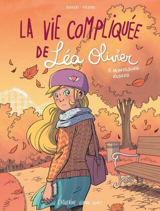 BD La vie compliquée de Léa Olivier tome 7: Les montagnes russes