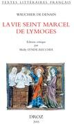 La Vie seint Marcel de Lymoges