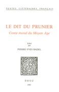 Le Dit du prunier : conte moral du Moyen Age