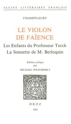 Le Violon de faïence ; Les Enfants du professeur Turck ; La Sonette de M. Berloquin