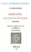 Oropaste, ou le faux Tonaxare : tragédie