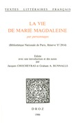La Vie de Marie Magdaleine par personnages (Bibliothèque Nationale de Paris, Réserve Yf 2914)