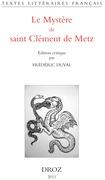 Le Mystère de saint Clément de Metz