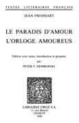 Le paradis d'Amour ; L'Orloge amoureus