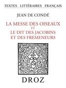 La Messe des Oiseaux et le Dit des Jacobins et des Fremeneurs
