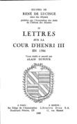 Lettres sur la cour d'Henri III en 1586