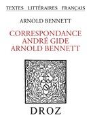 Correspondance André Gide - Arnold Bennett