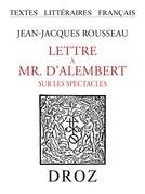 Lettre à Mr. d'Alembert sur les spectacles
