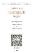 Lucrece : tragédie, 1638