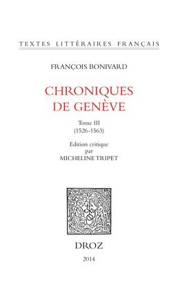 Chroniques de Genève. Tome III (1526-1563)