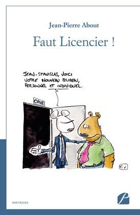 Faut Licencier !