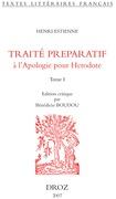L'Introduction au traité de la conformité des merveilles anciennes avec les modernes ou Traité preparatif à l'Apologie pour Herodote