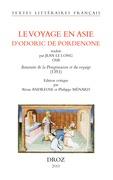 Le Voyage en Asie d'Odoric de Pordenone.  Traduit par Jean le Long OSB: Iteneraire de la peregrinacion et du voyaige (1351)