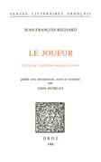 Le Joueur. Texte de l'édition originale (1697)