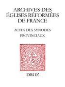 Actes des Synodes Provinciaux