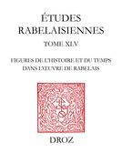 Figures de l'histoire et du temps dans l'oeuvre de Rabelais