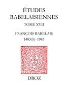 François Rabelais : 1483 (?)-1983