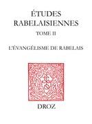 L'Evangélisme de Rabelais