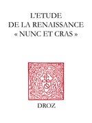 """L'Etude de la Renaissance """"nunc et cras"""""""