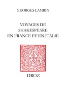 Voyages de Shakespeare en France et en Italie