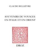 Souvenirs de voyages enItalie et en Orient et Notes historiques, pièces de vers