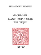 Machiavel : l'anthropologie politique