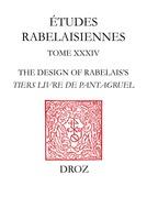 "The Design of Rabelais's ""Tiers Livre de Pantagruel"""