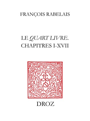 Le Quart livreChapitres I-XVII