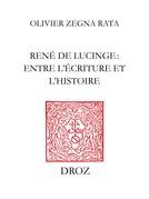 René de Lucinge : entre l'écriture et l'histoire