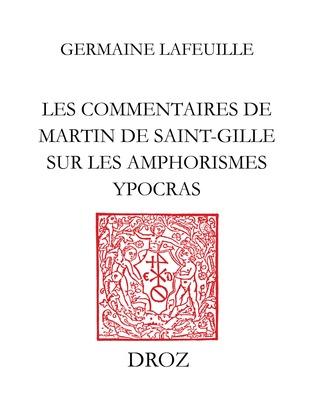 Les Commentaires de Martin de Saint-Gille sur les Amphorismes Ypocras
