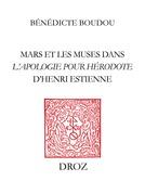 """Mars et les Muses dans l'""""Apologie pour Hérodote"""" d'Henri Estienne"""