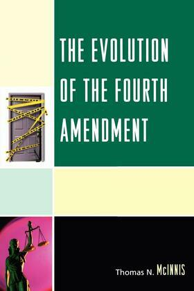 The Evolution of the Fourth Amendment