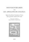 """Nouveaux regards sur les """"Apollons de collège"""""""