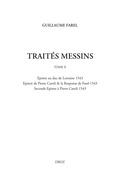 Œuvres imprimées (Tome II), Traités messins (Tome II)