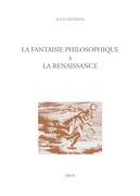 La fantaisie philosophique à la Renaissance