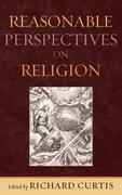 Reasonable Perspectives on Religion