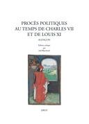 Procès politiques au temps de Charles VII et de Louis XI