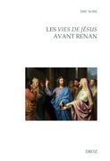 Les Vies de Jésus avant Renan
