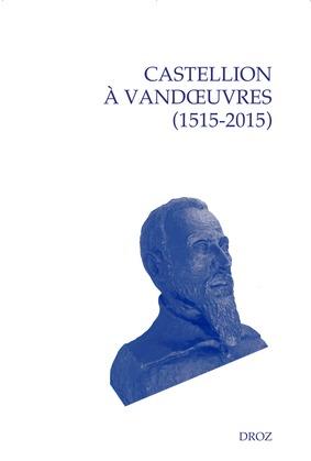 Castellion à Vandœuvres (1515-2015)