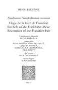 Nundinarum Francofordiensium encomium. Eloge de la foire de Francfort. Ein Lob auf die Frankfurter Messe. Encomium of the Frankfurt Fair