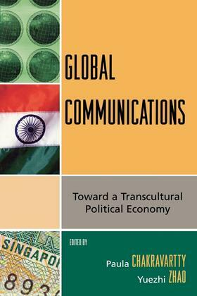 Global Communications: Toward a Transcultural Political Economy