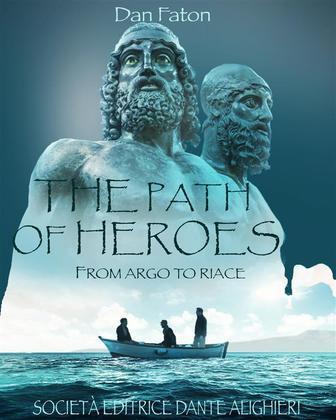 THE PATH OF HEROES