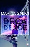 Décadence - Tome 1