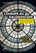 L'Europe au Kaléidoscope. Liber Amicorum Marianne Dony