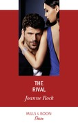 The Rival (Mills & Boon Desire) (Dynasties: Mesa Falls, Book 2)