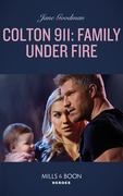 Colton 911: Family Under Fire (Mills & Boon Heroes) (Colton 911, Book 6)