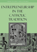 Entrepreneurship in the Catholic Tradition