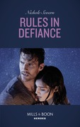 Rules In Defiance (Mills & Boon Heroes) (Blackhawk Security, Book 5)