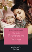 The Right Reason To Marry (Mills & Boon True Love) (The Bravos of Valentine Bay, Book 7)