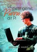 Le petit génie, Pierre dit Pi